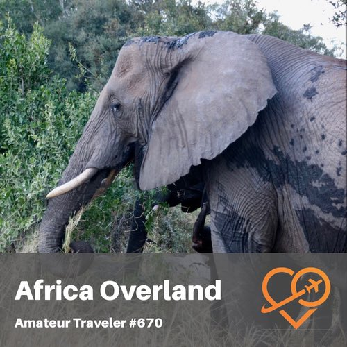 Africa Overland – Johannesburg to Victoria Falls – Episode 670