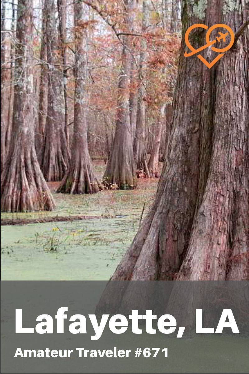 Things to do in Lafayette, Louisiana (Podcast) #lafayette #louisiana #cajun #food #things-to-do-in #history #music #restaurants