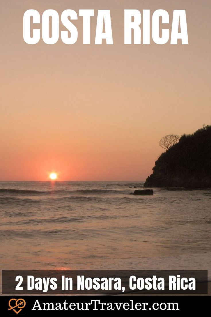 2 Days In Nosara, Costa Rica | What to do on the Nicoya Peninsula #travel #trip #vacation #costa-rica #Nicoya-Peninsula #Nicoya #itinerary #what-to-do-in #things-to-do #beach #surfing
