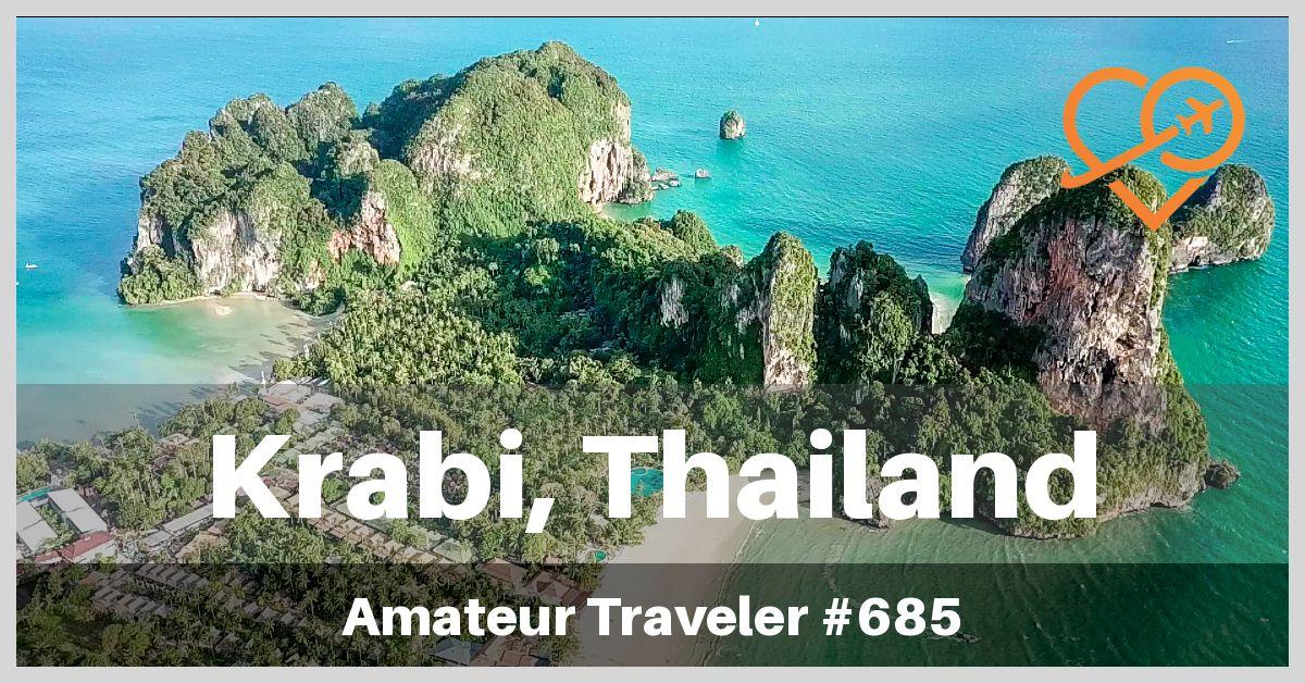 Travel to Krabi, Thailand (Podcast)