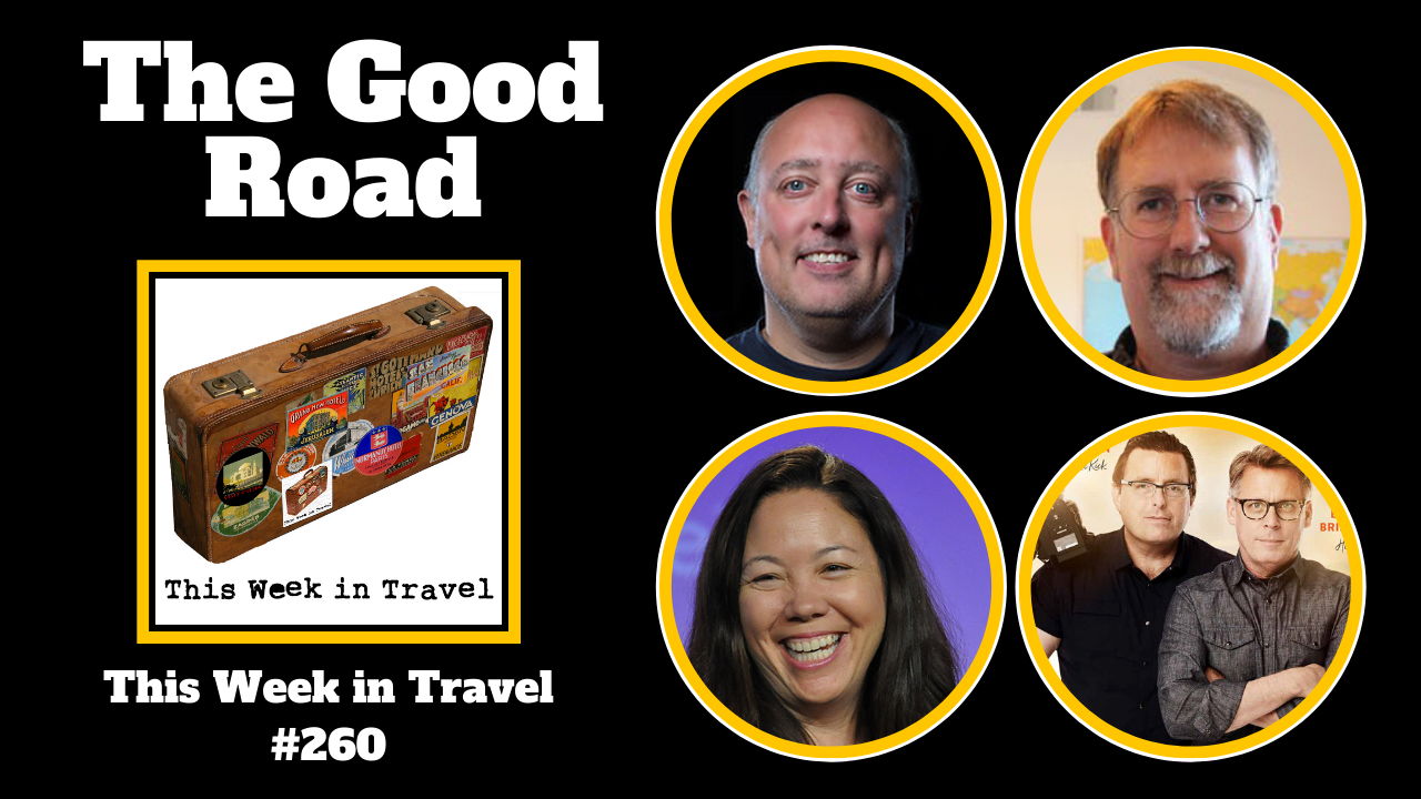 The Good Road TV Show on PBS - This Week in Travel #260