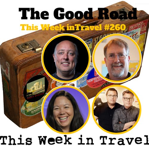 The Good Road TV Show on PBS – This Week in Travel #260