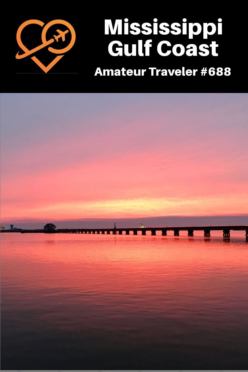 Travel to the Mississippi Gulf Coast (Podcast)   What to do in Coastal Mississippi #mississippi #travel #trip #vacation #coast #beach #seafood #food #what-to-do-in #state #gulfport #biloxi #art