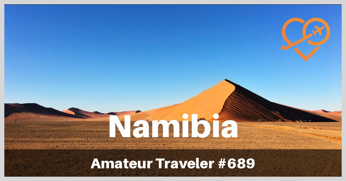 Travel to Namibia (Podcast)
