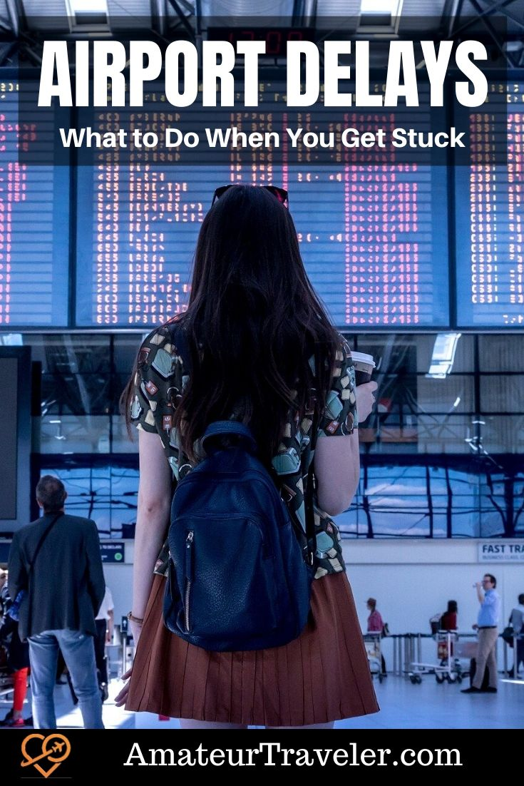 Delays at Airports - What to Do When You Get Stuck #travel #trip #vacation #airport #flying #delay #airports #flights
