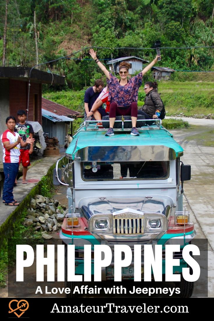 A Love Affair with Jeepneys - Philippines (Video #87) | Rice Terraces of the Philippine Cordilleras #philippines #batad #rice #travel #trip #vacation #Jeepney