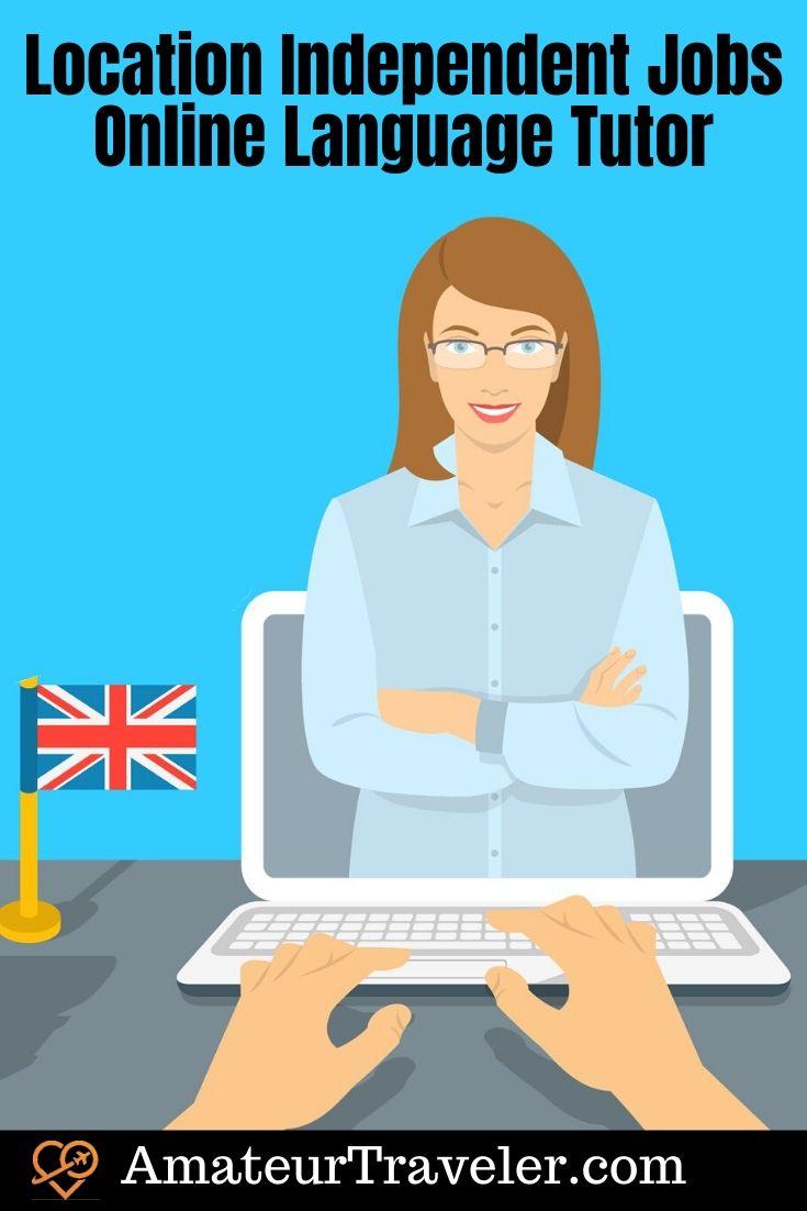 Location Independent Jobs: Online Language Tutor | Digital Nomad Jobs | Teach English Online #travel #trip #vacation #language #english #torpr #job #digiital-nomad