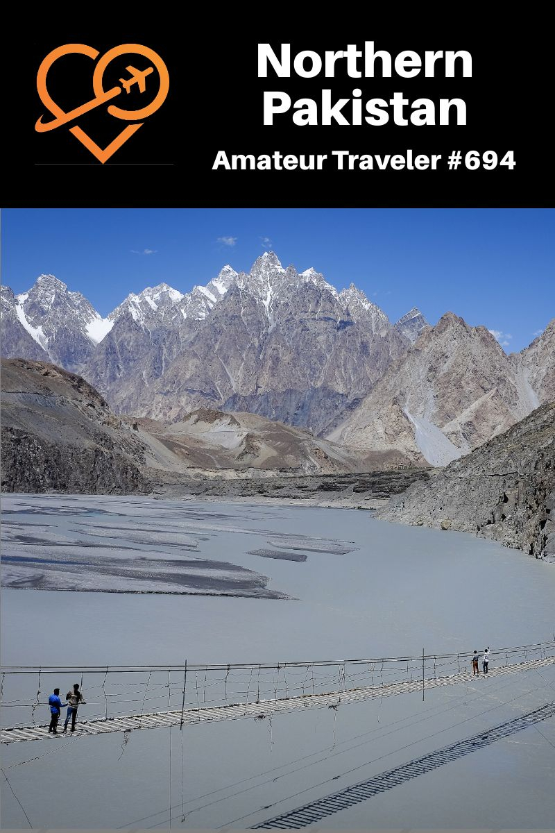 Travel to Northern Pakistan (Podcast) | What to do in Northern Pakistan | Driving the Karakoruem Highway | The Kalasha People of Northern Pakistan #pakistan #asia #travel #trip #vacation #karakorum #kalash