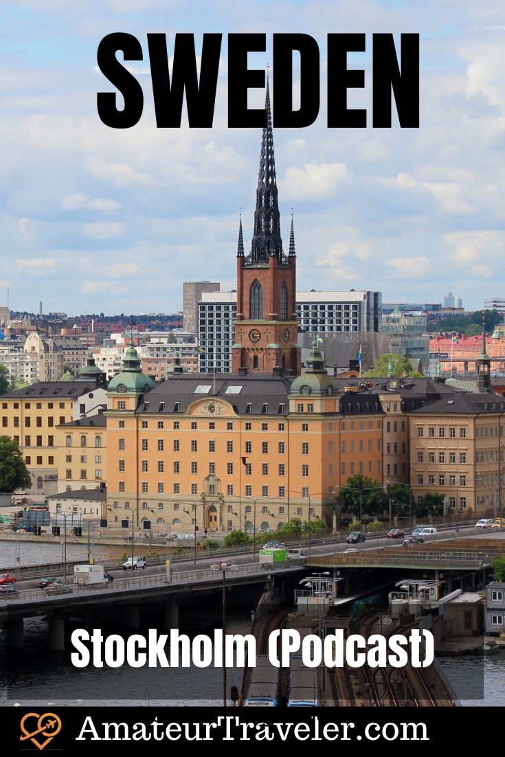 Travel to Stockholm Sweden (Podcast) | What to do in Stockholm Sweden #travel #trip #vacation #sweden #stockholm #what-to-do-in #attractions #places