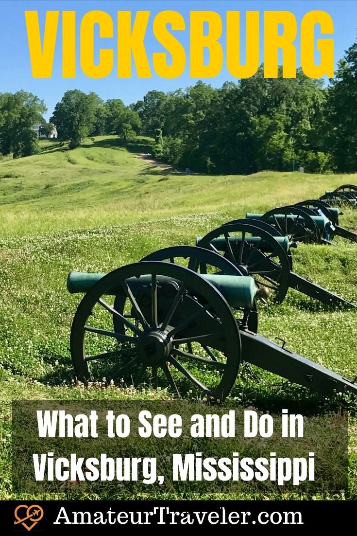 What to See and Do in Vicksburg, Mississippi | Vicksburg National Military Park #travel #trip #vacation #usa #vicksburg #mississippi #national-park #itinerary #what-to-do-in