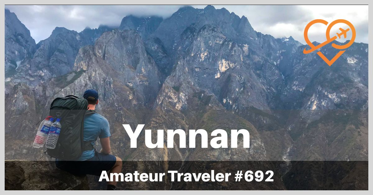 Travel to Yunnan (Podcast)