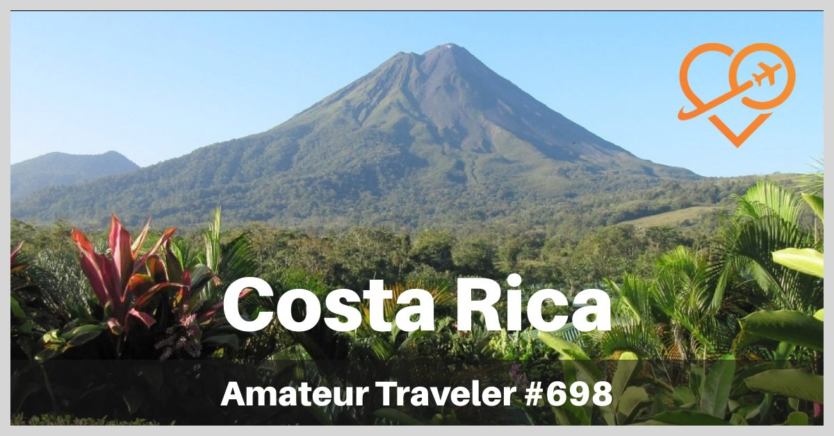 Costa Rica Itinerary - One Week including both rainforest and beach (Podcast)