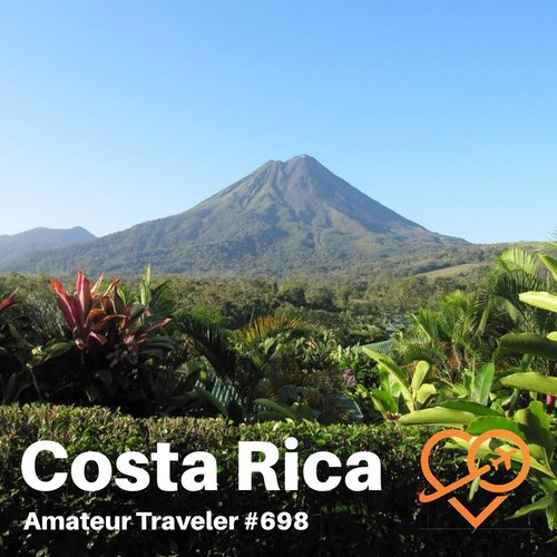Travel to Costa Rica – Episode 698