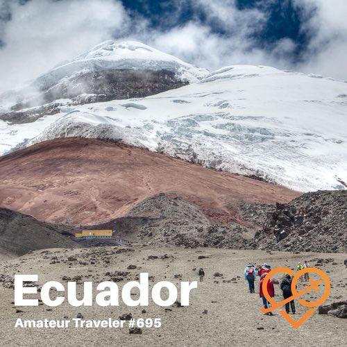 Travel to Ecuador – Episode 695