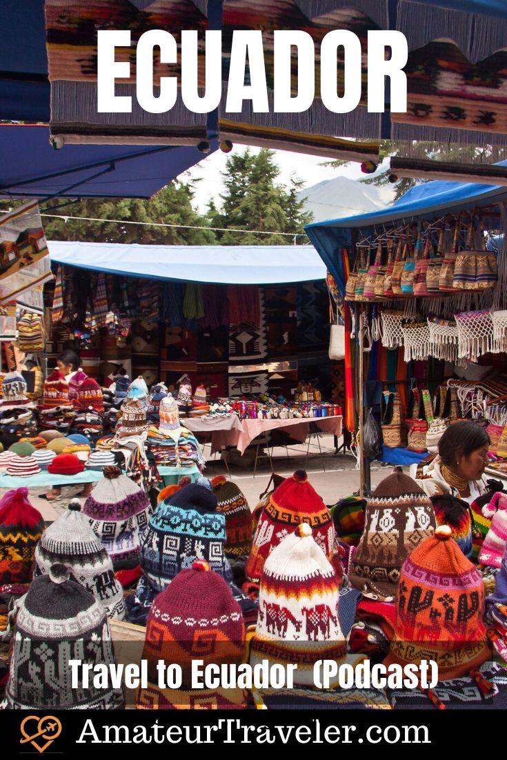 Places to Visit in Ecuador | Ecuador Vacation (Podcast) #ecuador #travel #trip #vacation #quito #amazon #galapagos