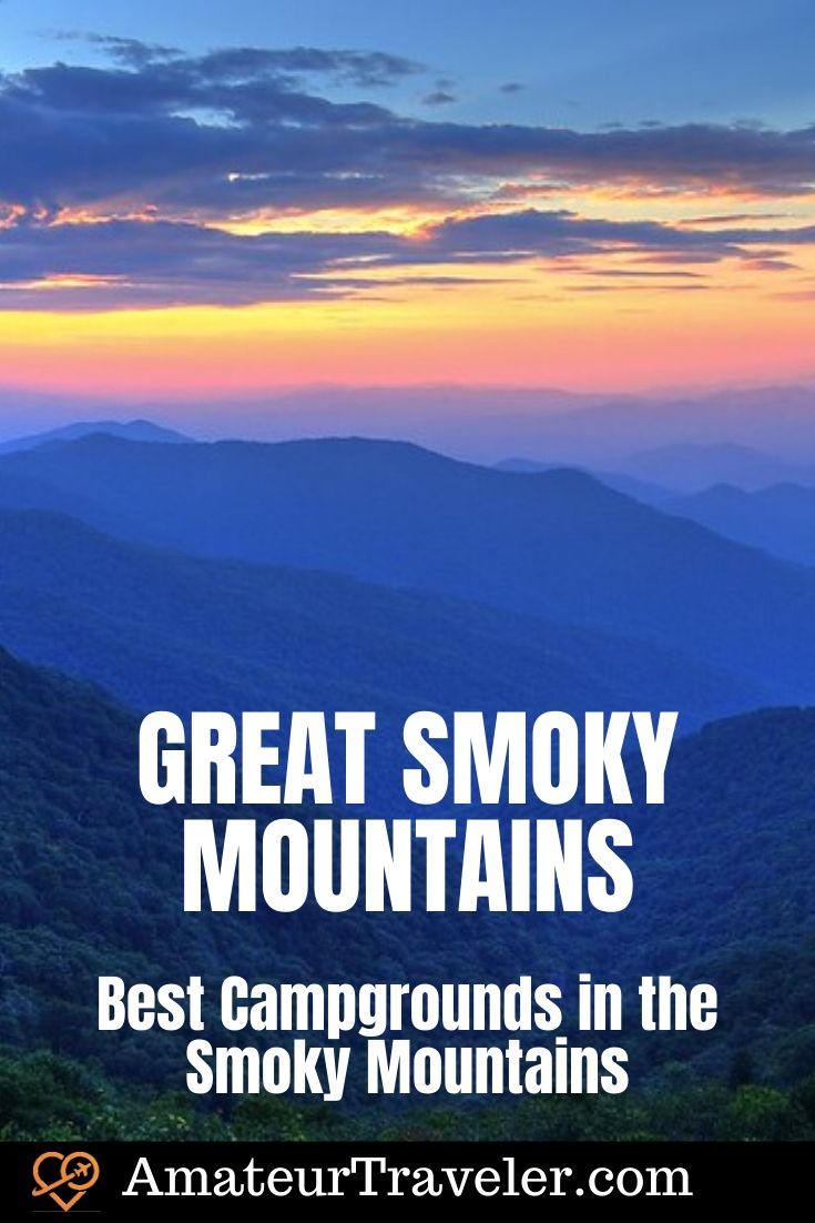 Best Campgrounds in the Smoky Mountains - Great Smoky Mountains in Tennessee and North Carolina #Tennessee #North-Carolina #smoky-mountains #mountains #camping #campground #national-park #hiking