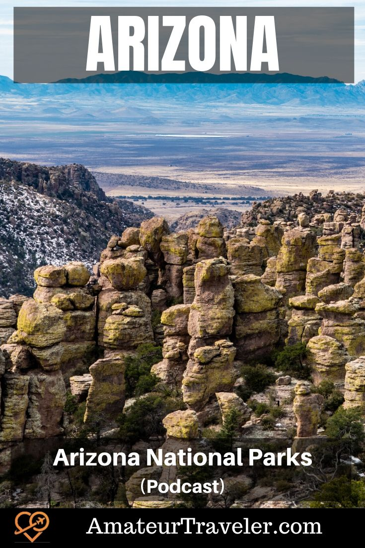 Arizona National Parks (Podcast)   Grand Canyon and the other national parks in Arizona: native American sites, old west history, Spanish explorers, a volcanic crater and more #cactus #photography #arizona #national-park #phoenix #flagstaff #tuscon