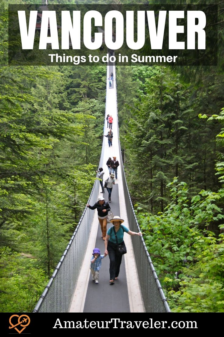 Summer in Vancouver - What to Do Outdoors   Things to do in Vancouver in Summer #canada #british-columbia #travel #trip #vacation #summer #things-to-do-in #vancouver #activities