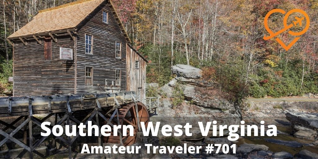 Travel to Southern West Virginia (Podcast)
