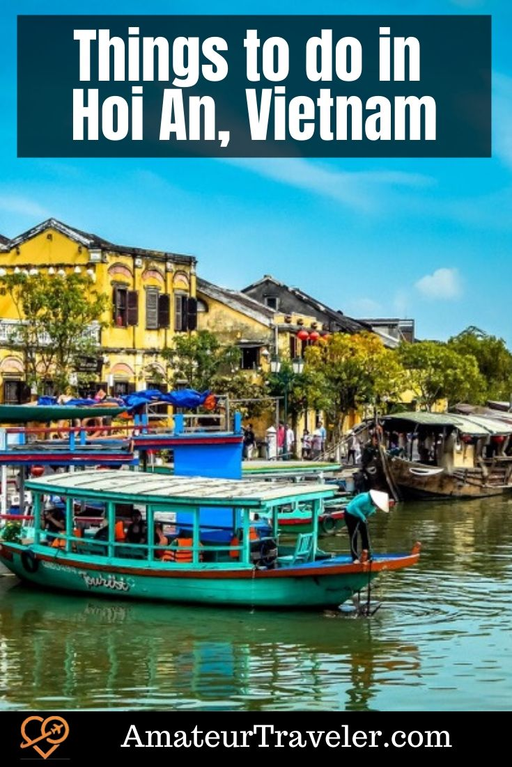 Things to do in Hoi An, Vietnam | Things to see in Hoi An #travel #trip #vacation #vietnam #hoi-an #lanterns #ancient-town