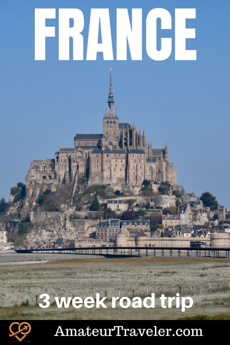 3 Week Road-Trip Around France | What to see in France #travel #trip #vacation #france #paris #whattodoin #riviera #normandy #road-trip