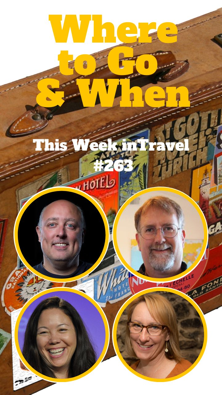 Where to Go and When with Sherry Ott - This Week in Travel episode 263 #podcast #planning #travel #trip #vacation