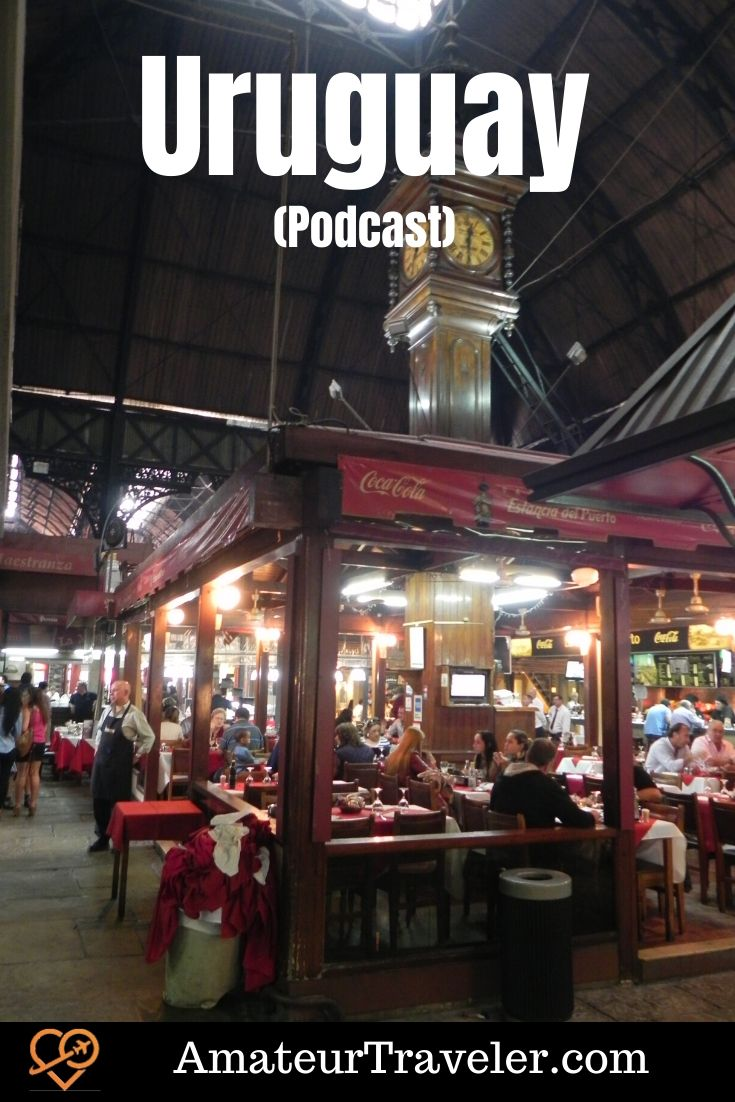 Things to do in Uruguay (Podcast)   Travel to Uruguay #travel #trip #vacation #uruguay #montevideo #wine #beaches