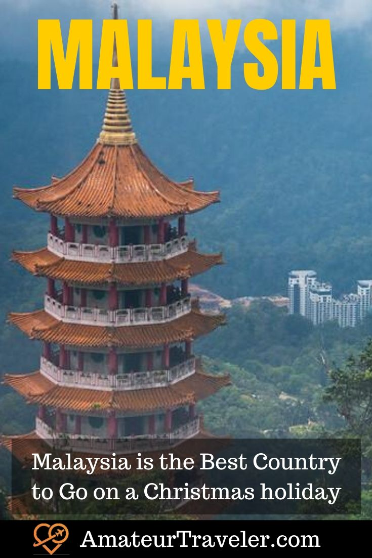 Malaysia in December - Why Malaysia is the Best Country to Go on a Christmas holiday #malaysia #decenber #what-to-do-in #places #christmas