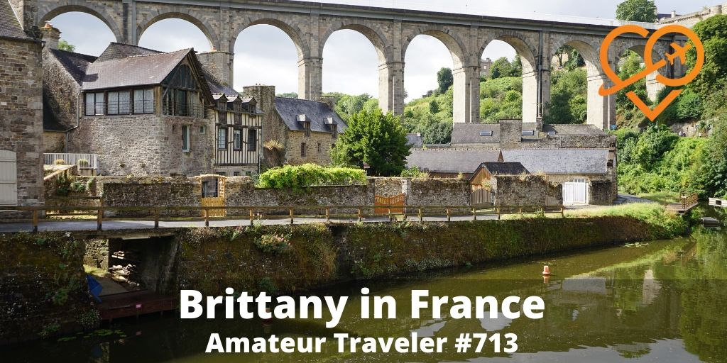 Things to do in Brittany France (Podcast)