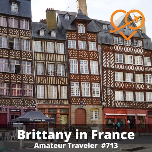 Travel to Brittany France – Episode 713