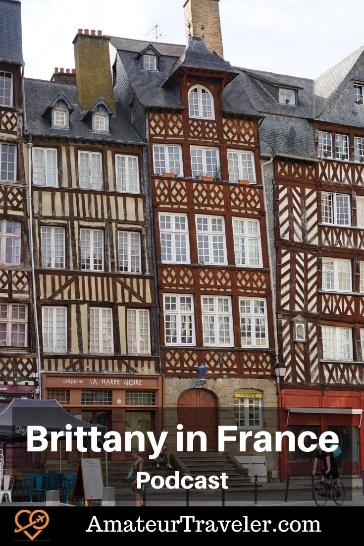 Things to do in Brittany France (Podcast) | Brittany one week itinerary #france #brittany #travel #trip #vacation #holiday #itinerary #what-to-do-in