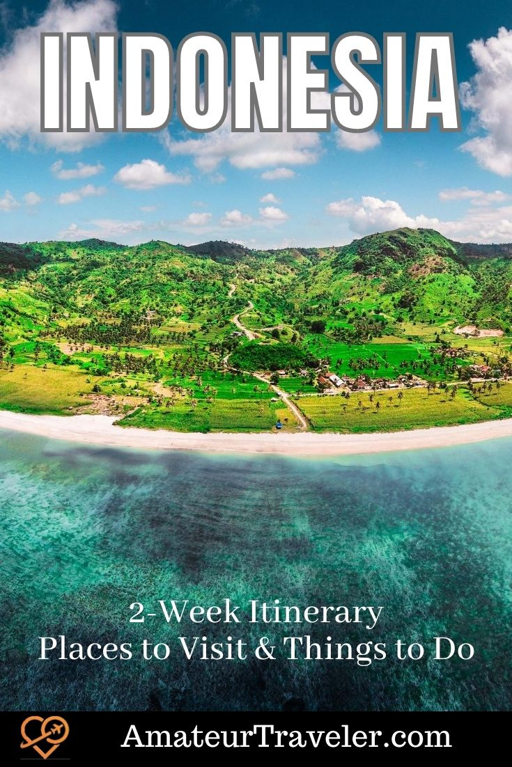 Indonesia 2-Week Itinerary: Places to Visit & Things to Do #travel #trip #vacation #indonesia #planning #itinerary #bali #lombok