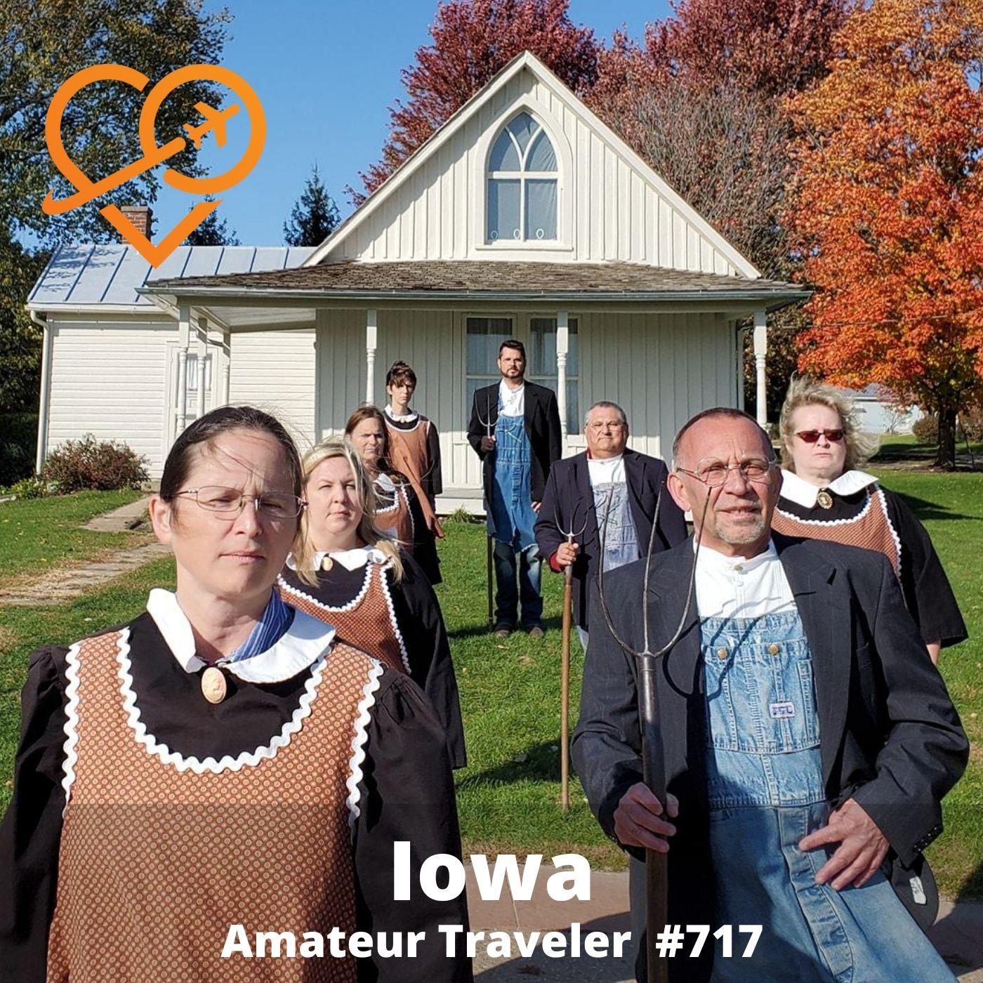 Travel to Iowa – Episode 717