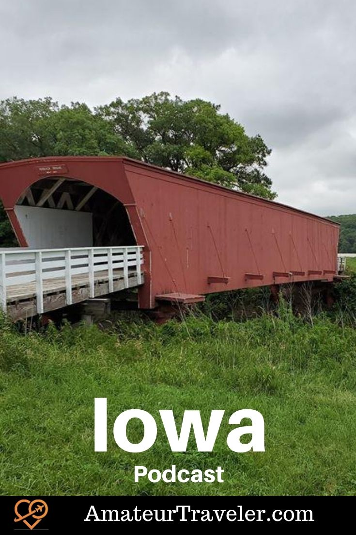 Places to visit in Iowa (Podcast) | Travel to Iowa #usa #iowa #des-moies #madison-county #travel #trip #vacation #places #itinerary #things-to-do-in