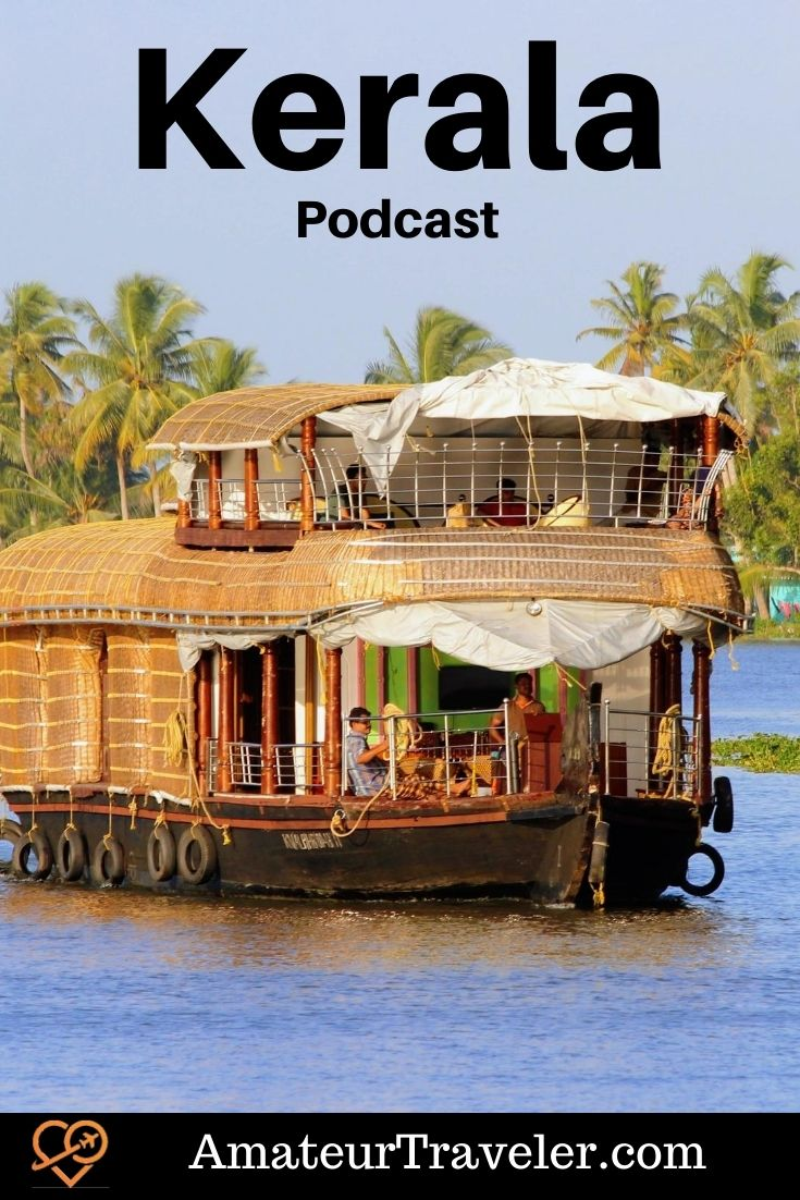 Itinerary for Kerala, India (Podcast) | Things to do in Kerala India #kerala #india #Fort-Kochi #Cochin #travel #trip #vacation #itinerary #things-to-do-in