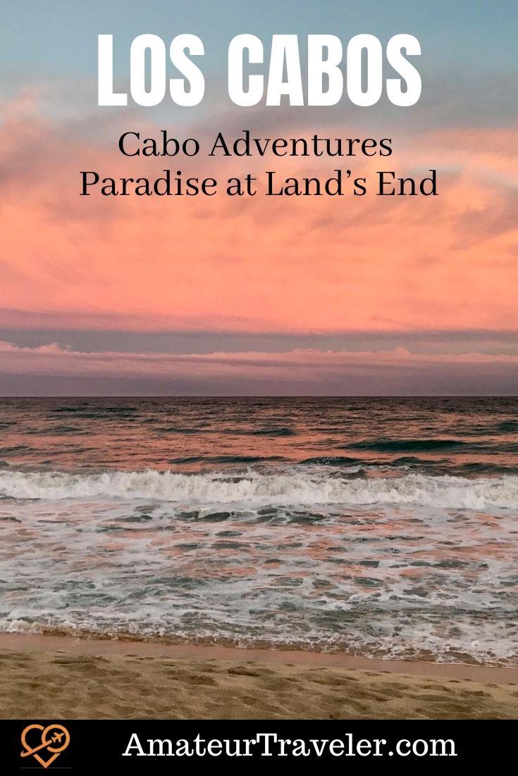 Cabo Adventures - Paradise at Land's End | Los Cabos Mexico | Cabo San Luis | San Jose del Cabo #los-cabos #mexico #cabo-san-luis #san-jose-del-cabo #travel #trip #vacation