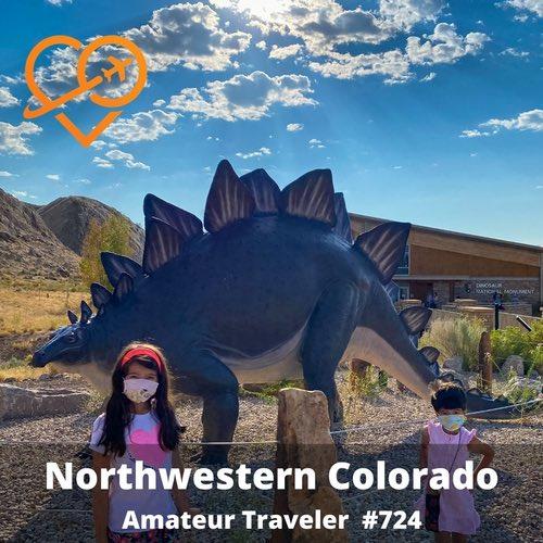Travel to Northwestern Colorado – Episode 724