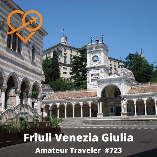 Travel to Friuli Venezia Giulia, Italy – Episode 723