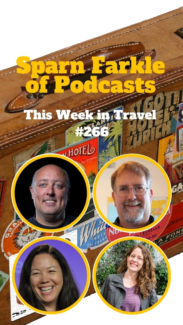 Sparn Farkle of Podcasts with Nora Dunn - This Week in Travel #266 #travel #budget-travel #train-travel