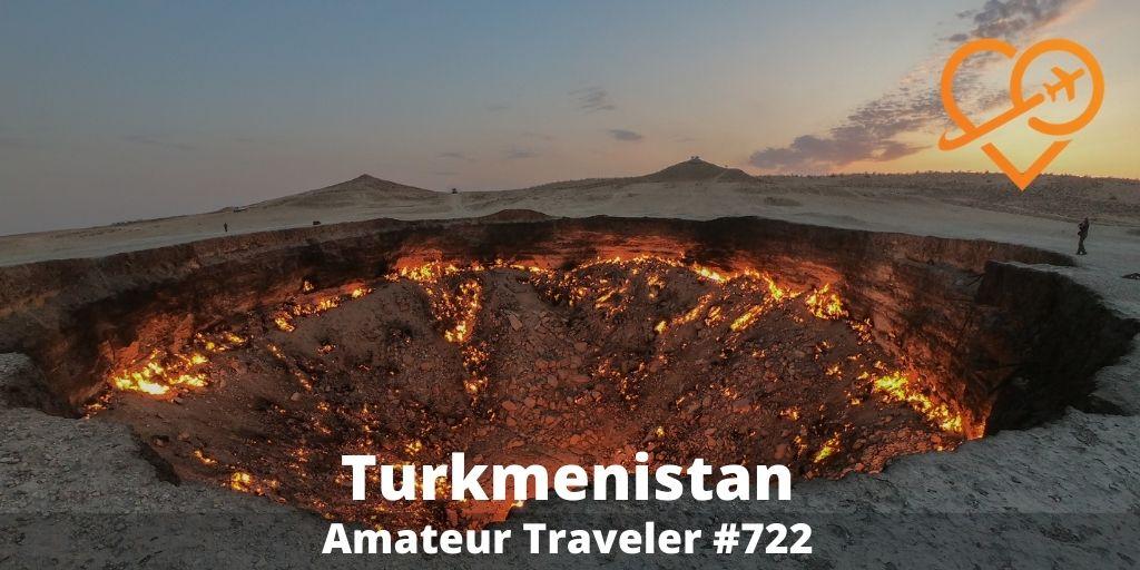 Travel to Turkmenistan (Podcast)