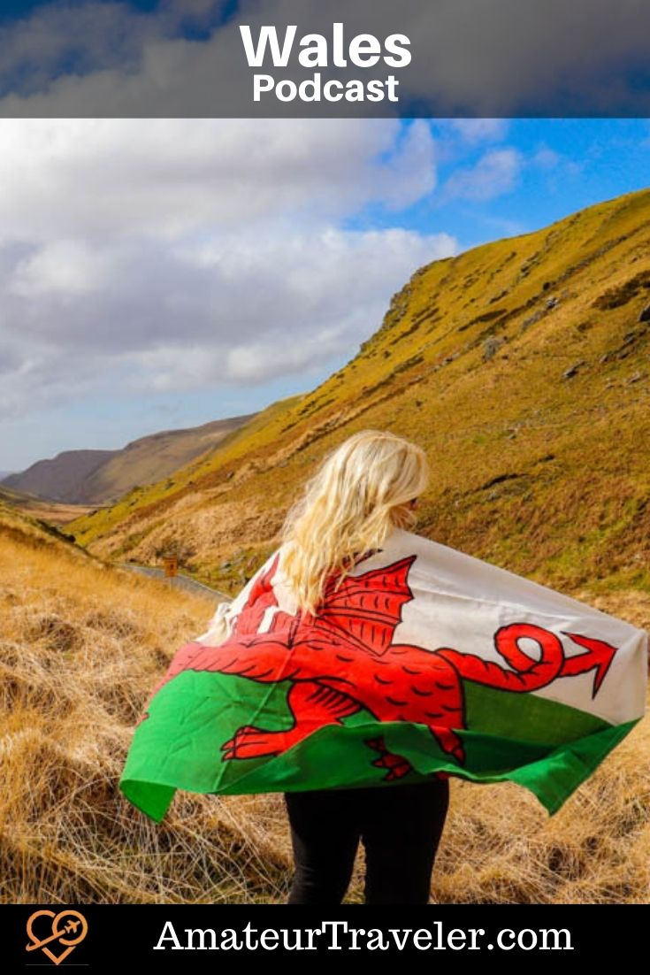Travel to Wales (Podcast) | Wales Itinerary | Things to do in Wales #uk #united-kingdom #wales #travel #trip #vacation #itinerary