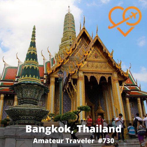 Travel to Bangkok, Thailand – Episode 730