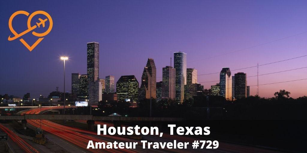 Travel to Houston, Texas (Podcast)