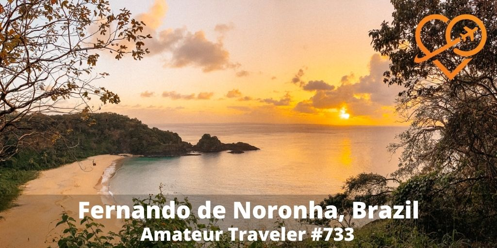 Travel to the island of Fernando de Noronha in Brazil (podcast)