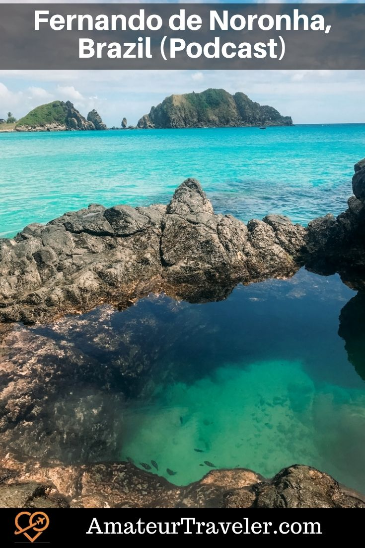 Travel to the island of Fernando de Noronha in Brazil (podcast) #travel #trip #vacation #brazin #fernando-de-noronha #beach #island #what-to-do-in #itinerary #places