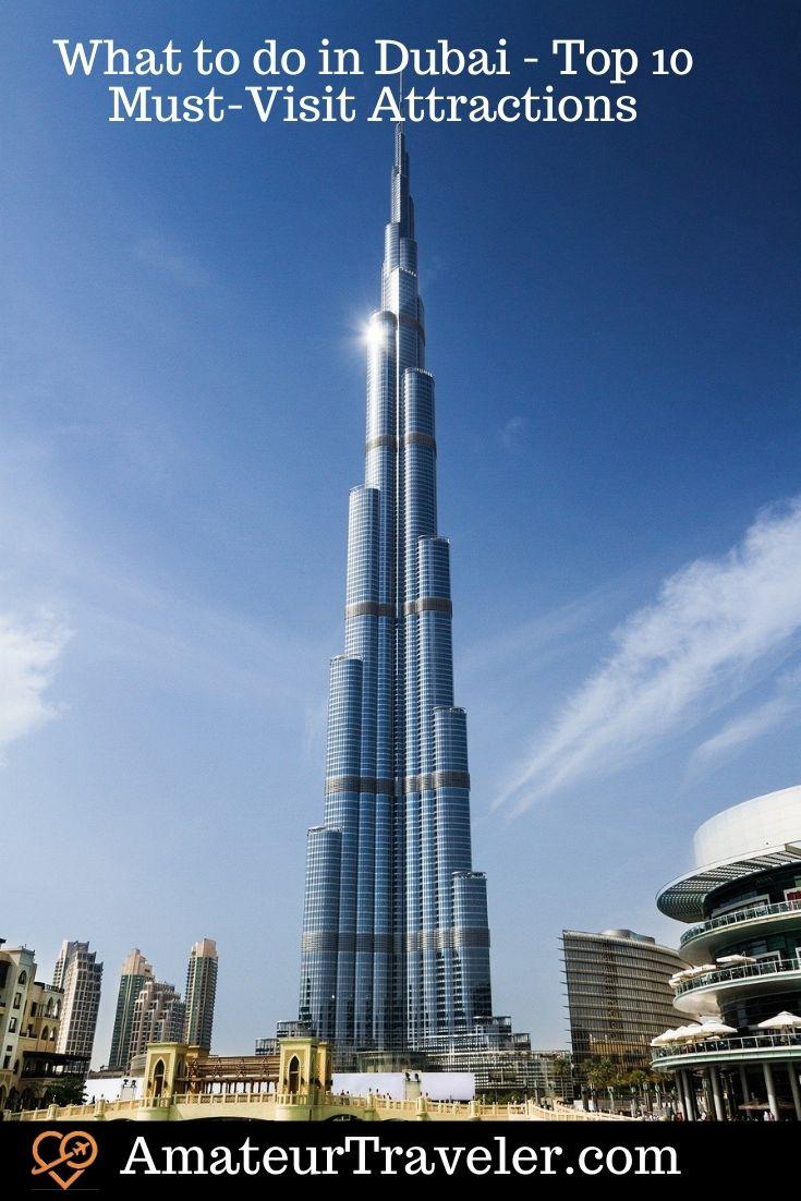 What to do in Dubai - Top 10 Must-Visit Attractions in Dubai | Places to see in Dubai #uae #dubai #burj-khalifa #travel #trip #vacation