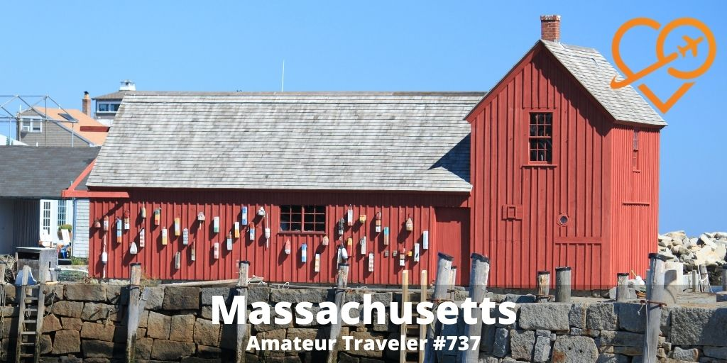 Travel to Massachusetts (POdcast) - Amateur Traveler