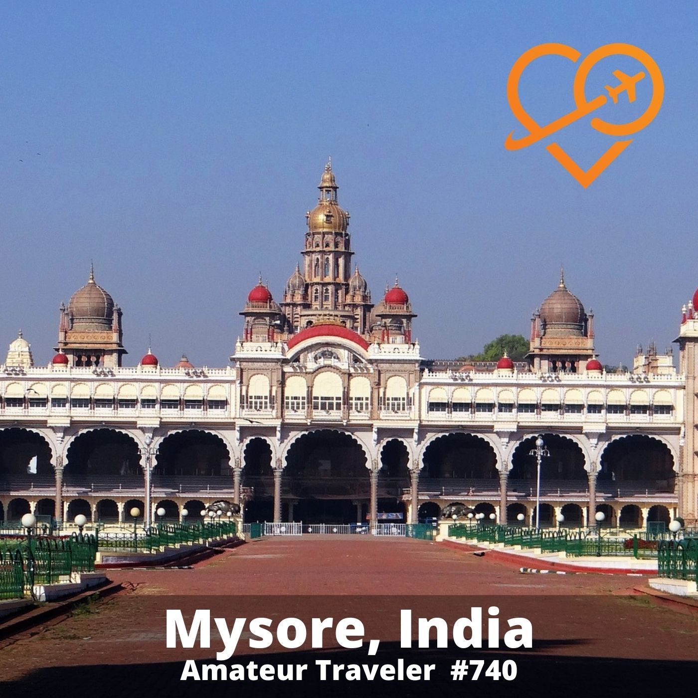 Travel to Mysore, India – Episode 740