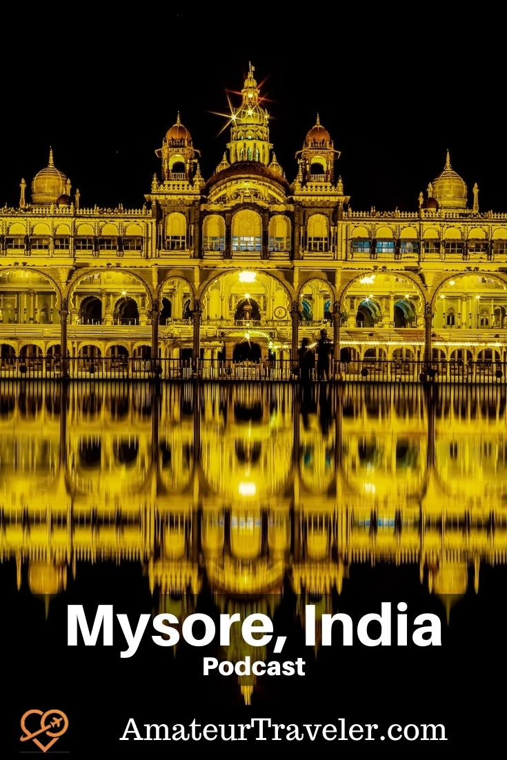 Places to visit in Mysore, India (Podcast) | Tgings to do in Mysore India | 5 day itinerary #india #mysore #temple #mysore #Mysore-Palace #explore