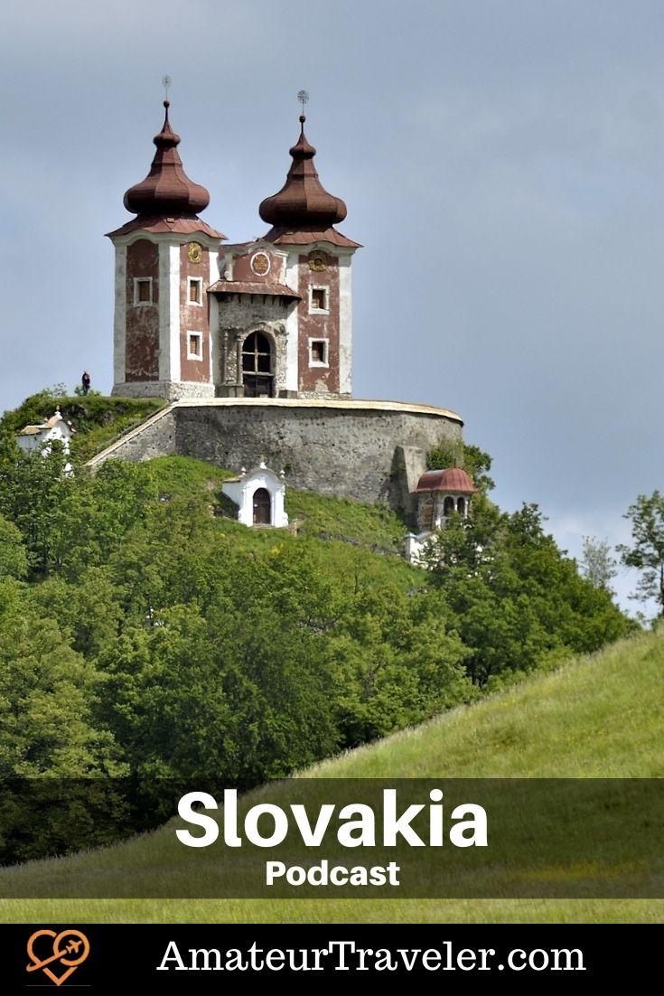 Travel to Slovakia (Podcast) - Amateur Traveler